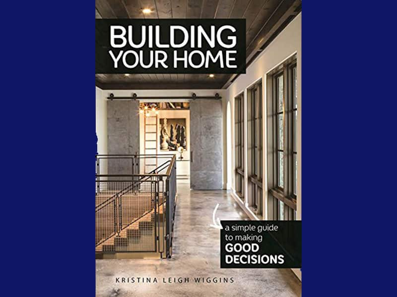 building your home a simple guide to making good